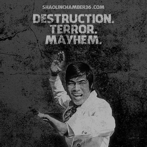 Destruction. Terror. Mayhem.