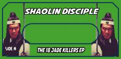 SHAOLIN DISCIPLE-THE 18 JADE KILLERS LABELS FOR CASSETTES