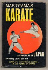 Old Skool paperback on Kyokushin, by Bobby Lowe.