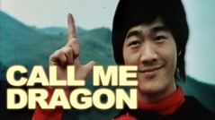 CALL ME DRAGON aka BRUCE LEE AGAINST SUPERMEN
