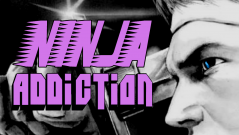NINJA Addiction 4